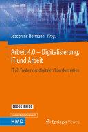 Arbeit 4.0 – Digitalisierung, IT und Arbeit
