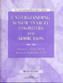 Understanding Major Anxiety Disorders and Addiction Workbook
