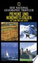 Traveler Piemont und Nordwest-Italien