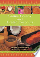 Grains  Greens  and Grated Coconuts