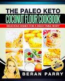 The Paleo Anti Ageing Coconut Flour Cookbook