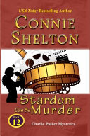 Stardom Can Be Murder Edge Of Seat Charlie Parker Mystery To Date It S A