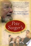 Pete Seeger s Storytelling Book
