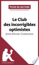 Le Club des incorrigibles optimistes de Jean Michel Guenassia  Fiche de lecture