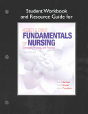 Student Workbook and Resource Guide for Kozier and Erb s Fundamentals of Nursing