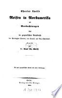 Charles Lyell's Reisen in Nordamerika mit Beobachtungen über die geognostischen Verhältnisse der Vereinigten Staaten, von Canada und Neu-Schottland
