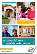 Le Guide de l'Entrée en Maison de retraite
