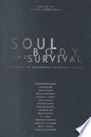 Soul  Body  and Survival
