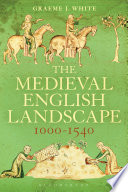 The Medieval English Landscape  1000 1540