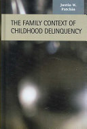 The Family Context of Childhood Delinquency