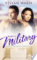 Baby in the Military  A BWWM Pregnancy Romance Novel