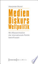 Medien - Diskurs - Weltpolitik