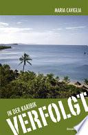 In der Karibik – Verfolgt