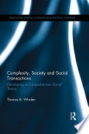 Complexity  Society and Social Transactions