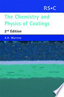 The Chemistry and Physics of Coatings