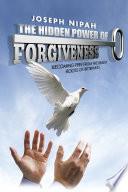 the-hidden-power-of-forgiveness