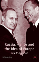 Russia, France, and the Idea of Europe