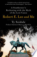Robert E  Lee and Me Book PDF