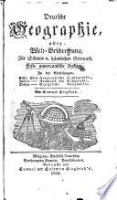 Deutsche Geographie  Oder  Welt beschreibung