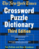 The New York Times Crossword Puzzle Dictionary Thousands Of New Words Up To Date Factual References