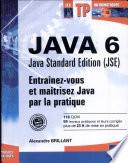 Java 6 Java Standard Edition (JSE)