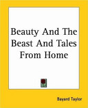 Beauty And The Beast And Tales From Home