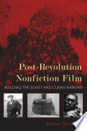 Post revolution Nonfiction Film