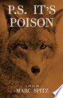 P S It S Poison