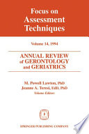 Annual Review of Gerontology and Geriatrics  Volume 14  1994