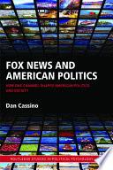 Fox News and American Politics Book PDF