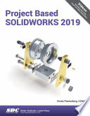 Project Based Solidworks 2019