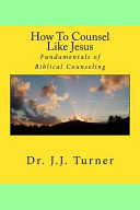 How To Counsel Like Jesus