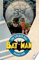 Batman The Golden Age Vol 4