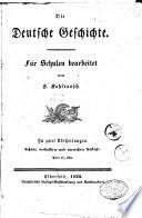 Die Deutsche Geschichte für Schulen bearbeitet von F. Kohlrausch