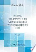 Journal Der Practischen Arzneykunde Und Wundarzneykunst 1809 Vol 29 Classic Reprint