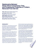 Relationship Between Stress Wave Transmission Time and Compressive Properties of Timbers Removed from Service