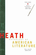 The Heath Anthology of American Literature: Early nineteenth century, 1800-1865 A Best Selling Text In Presenting