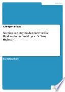 "Nothing can stay hidden forever: Die Heldenreise in David Lynch's ""Lost Highway"""