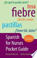 Spanish for Nurses Pocket Guide