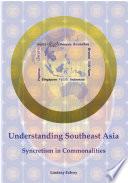 Understanding Southeast Asia