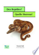 Des reptiles? Quelle horreur!