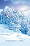Whisper Into My Eyes book