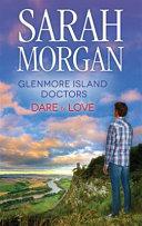 Glenmore Island Doctors Dare to Love