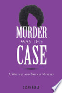 Murder was the Case Move To Lexington Falls A Suburb That Is