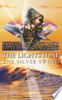 The Lightstone  The Silver Sword  Book One  Part Two of the Ea Cycle