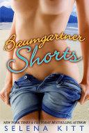 Baumgartner Shorts