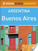 Buenos Aires (Rough Guides Snapshot Argentina)