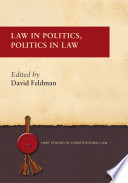 Law in Politics  Politics in Law