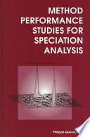Method Performance Studies For Speciation Analysis book