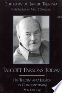 Talcott Parsons Today